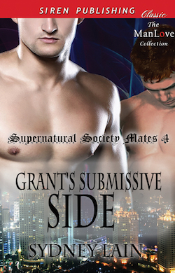 Grant's Submissive Side by Sydney Lain